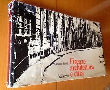 Fanelli Giovanni FIRENZE ARCHITETTURA E CITTÀ ATLANTE 1a ed 1973 Vallecchi Arte