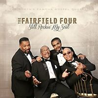 The Fairfield Four - Still Rockin My Soul [CD]