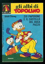 GLI ALBI DI TOPOLINO 1023 GIUGNO 1974 WALT DISNEY ZIO PAPERONE CASTELLO DUCA PAZ