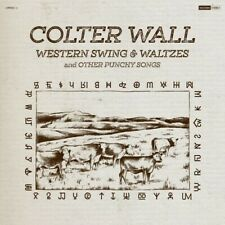 Colter Wall *Western Swing & Waltzes And Other Punchy Songs *New Cd