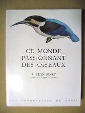 LÉON BINET CE MONDE PASSIONNANT DES OISEAUX ORNITHOLOGIE 1959