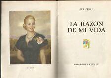 Eva Peron EVITA Book La Razon De Mi Vida 1º Ed 1951