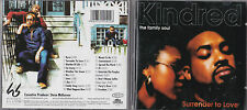CD KINDRED THE FAMILY SOUL 18T SURRENDER TO LOVE DE 2003
