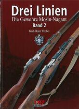 Wrobel: Drei Linien, die Gewehre Mosin-Nagant Bd. 2 Geschichte/Handbuch/Gewehr