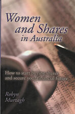 Women and Shares in Australia: How to Start Buying Shares and Secure Your Fin...