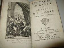 CABRISSEAU REFLEXIONS MORALES SUR LIVRE DE THOBIE 1736 ANCIEN TESTAMENT Illustré