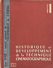 """""""Historique et développement de la technique cinématographique"""" Volume 1."""