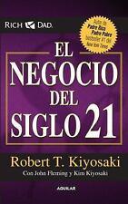 El Negocio Del Siglo 21 Robert T Kiyosaki  Español Nuevo Envio Gratuito Finanzas