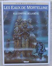 Les eaux de Mortelune 6 EO Neuf + 3 ex-libris n&s Adamov Cothias