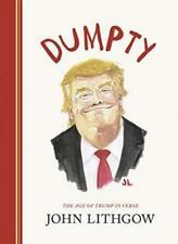 Dumpty: The Age of Trump in Verse by John Lithgow (2019, Digitaldown)