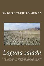 Laguna Salada : Cuatro Novelas Clásica de Miguel Ángel Morgado, el Defensor...