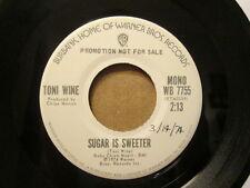 TONI WINE - Sugar Is Sweet - WB 7755 (white label promo) - 45rpm