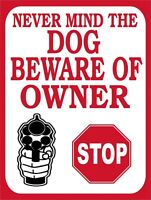 Never Mind the Dog A5 Plastic Sign Beware of the Owner