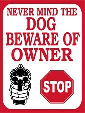 Never Mind The Dog Beware Of Owner Gun No Trespass Retro Vintage Metal Sign 9x12