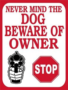Never Mind The Dog Beware Of Owner Gun No Trespass Retro Vintage Metal Sign 9x12