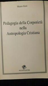 Gori: Pedagogia della Corporeità nella Antropologia Cristiana 1993