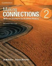 MAKING CONNECTIONS LEVEL 2 STUDENT'S BOOK 2ND EDITION by Jo McEntire (2013,...