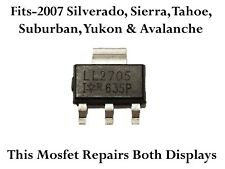 Ll2705 Mosfet fits a 2007+ Suburban Tahoe Instrument Odometer Cluster Display