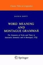 Studies in Linguistics and Philosophy Ser.: Word Meaning and Montague Grammar...