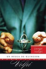 En busca de Klingsor: Novela (Esenciales)