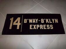 VINTAGE NYC SUBWAY R16 LARGE 26X10 ROLL SIGN BROADWAY BROOKLYN EXPRESS #14 LINE