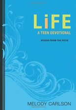Life: A Teen Devotional (Words From the Rock) by Melody Carlson