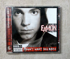 "CD AUDIO MUSIQUE INT / EAMON ""I DON'T WANT YOU BACK"" 16T 2004 CD ALBUM JIVE"