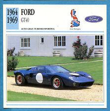 SCHEDA TECNICA AUTO DA COLLEZIONE - FORD GT40 1964-1969