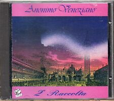 ANONIMO VENEZIANO raro CD 2A RACCOLTA  Made in Italy  SIGILLATO Sealed