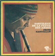 45T--FACIO SANTILLAN--SORTILEGE DE LA FLUTE DES ANDES