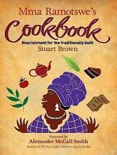 Mma Ramotswe's Cookbook by Stuart Brown (Hardback, 2009) African Food  / Recipes