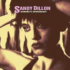 `Dillon, Sandy`-Nobody`S Sweetheart  CD NEW