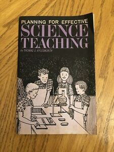 Planning For Effective Science Teaching Booklet 1966 By Thomas Aylesworth