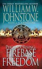 Firebase Freedom (Phoenix Rising) Johnstone, William W., Johnstone, J.A. Mass M