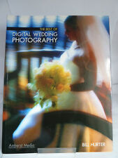 THE BEST OF DIGITAL WEDDING PHOTOGRAPHY by BILL HURTER 2004