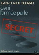 """Livre Mystère Récit """" OVNI  l'Armée parle  """" Jean-Claude Bourret """"   ( No 997 )"""