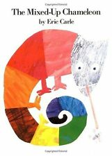 The Mixed-Up Chameleon (Rise and Shine) by Eric Carle