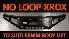 NO LOOP/ 50MM BODY LIFT XROX BAR, FORD RANGER MK1, 10/2011 - 06/2015, 4X4, 4WD