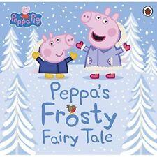 Peppa Pig: Peppa's Frosty Fairy Tale (Peppa Pig) - Paperback / softback NEW Pig,