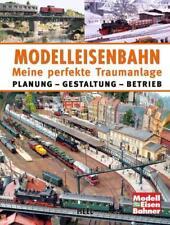 Modelleisenbahn - Meine perfekte Traumanlage von Markus Tiedtke (2014, Gebundene Ausgabe)