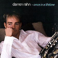 Once in a Lifetime by Darren Rahn (CD, Oct-2007, NuGroove Records)