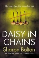 Daisy in Chains by Bolton, Sharon, Hardcover Book, Good, FREE & Fast Delivery