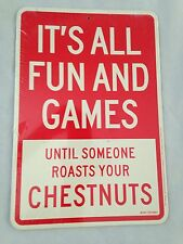 "Red/Green 8.5X12.5"" Humor Signs: Funny Business & Chestnuts - 2 Sided see Photos"