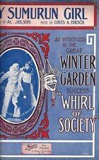 "Al Jolson ""WHIRL OF SOCIETY"" Stella Mayhew / Louis A. Hirsch 1912 Sheet Music"