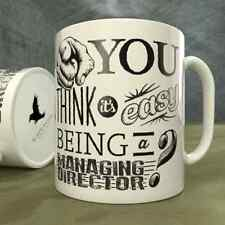 You Think it's Easy Being a Managing Director? - Mug
