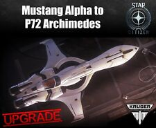 Star Citizen CCU Upgrade - Mustang Alpha to Kruger P72 Archimedes