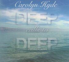 Deep Calls to Deep by Carolyn Hyde Israel Christian (CD, Brand New, 2011)