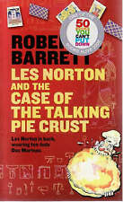 Les Norton and the Case of the Talking Pie Crust by Robert G. Barrett (Paperback