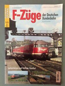 EISENBAHN JOURNAL Sonder-Ausgabe 2/2012,   F-Züge der Deutschen Bundesbahn