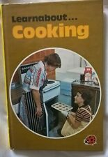 Ladybird Book Learnabout Cooking 1977 . Good clean . By Peebles & Moyes .